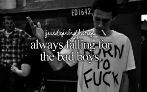 """I'm Attracted to a """"Bad Boy"""". What do I do?"""