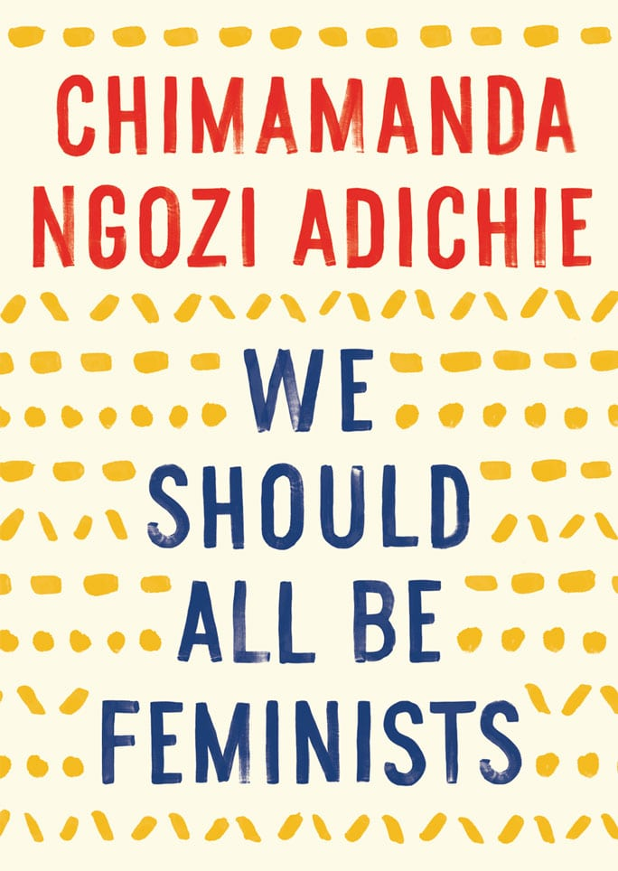 We Should All Be Feminists Book Review