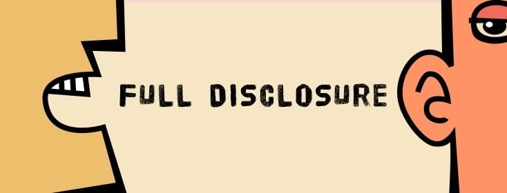 Is Full Disclosure Necessary for All Relationships?