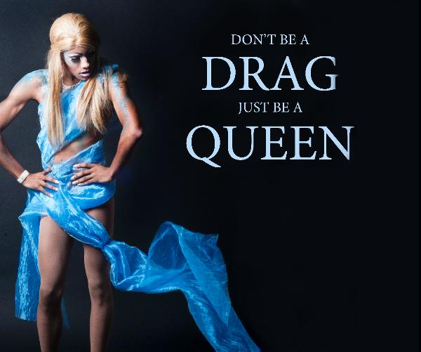 Why Drag Queens are Important AF for Society